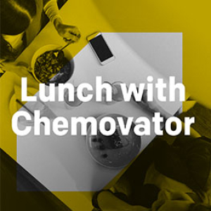 Lunch with Chemovator